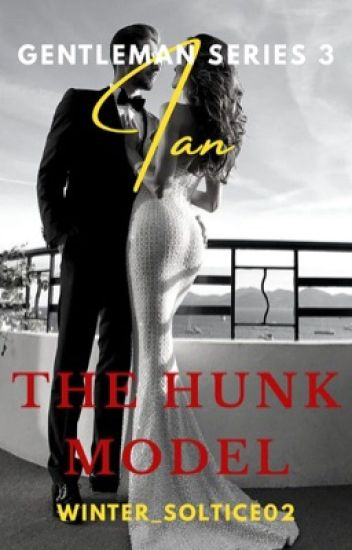 The Gentlemen Series 3: Ian, The Hunk Model