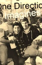 Imagines (One Direction) by AlyssaDanielle5