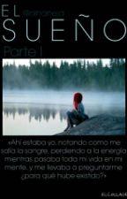 El Sueño- Parte1 by loquillo99