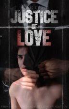 Justice of Love (BoyxBoy) by broguy