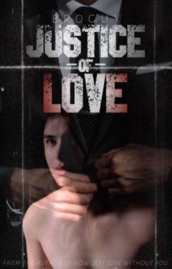 Justice of Love (BoyxBoy)