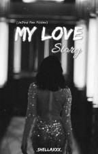 My Love Story (JaDine Fan Fiction) by shellabear_CRUSH
