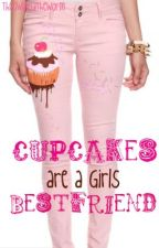 Cupcakes are a Girls Best Friend by TheOwlAndTheWorm
