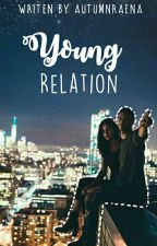 Young Relation [Editing] by Autumnraena