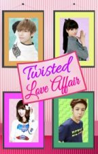 Twisted Love Affair (COMPLETED) by CapoFamiglia