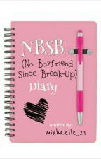 NBSB Diary (NoBoyfriendSinceBreakup) by mixhaelle