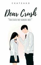 Dear Crush by ckateako