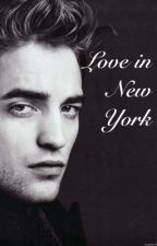 Love in New York (Robert Pattinson fan-fic) by twilightlover12