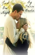 Just One Night (A Channing Tatum Fanfic) by devinnexo