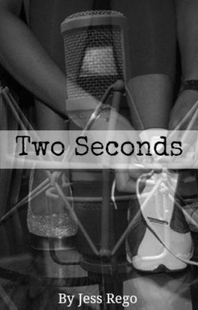 Two Seconds by JessRego_JLS