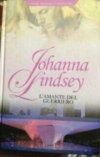 L'amante del guerriero - I libro by veronicaferrante397