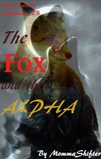 The Fox and The Alpha