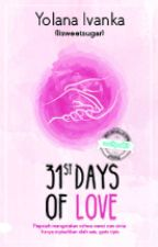 31 Days of Love by yolanaivanka