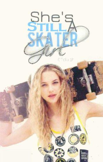 She's Still A Skater Girl