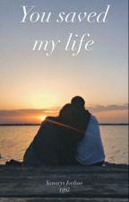 You Saved My life by YanariisIvelisse