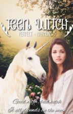 Teen Witch by perfect-harmony
