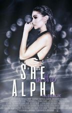 She is the Alpha by -illegaljk