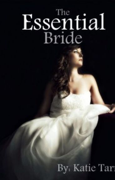 The Essential Bride