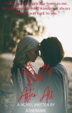 So It's You After All(COMPLETED) by athenamie