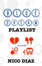 BLUE DREAM PLAYLIST by NicoDiazAuthor