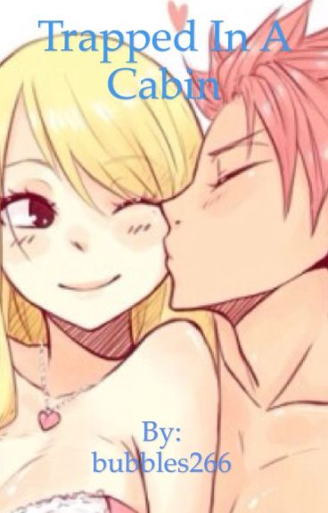 Trapped in a Cabin: A Nalu Story (ON HOLD)