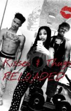 Kisses and Thugs : Reloaded by MichelleMichelle5