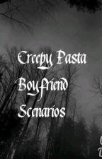 Creepy Pasta Boyfriend Scenarios by Bloody_Rose_1_4