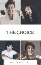 The Choice ( En correction) by Emma_Grier_Horan