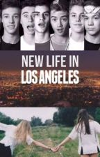 New Life In Los Angeles |C.D by FanficsMagcult
