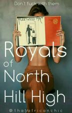 Royals Of North Hill High by ThatAfricanChic