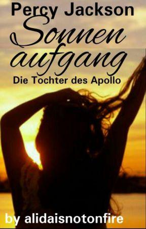 Sonnenaufgang Percy Jackson Die Tochter Des Apollo Wattys2016 Alexander Wattpad