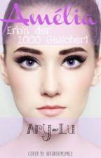 Amélia - Erbin der 1.000 Gesichter by Ary-Lu