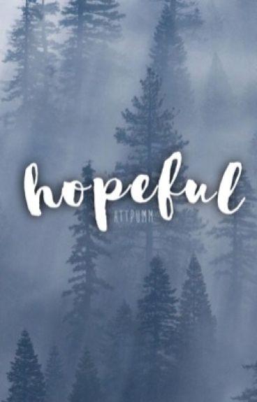 Hopeful  \\ Minho tmr //