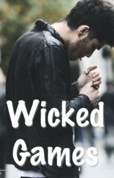 Wicked Games (Zayn Malik)