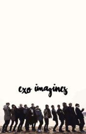 EXO Imagines [UNEDITED] - EXO Imagines- Suho (jealous) - Wattpad