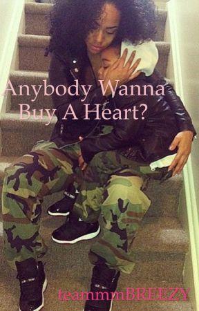 Anybody Wanna Buy A Heart? || August Alsina by teammmBREEZY