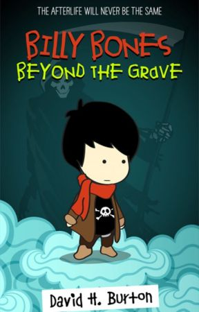 Billy Bones: Beyond the Grave by davidhburton