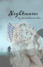Nightmares - Levi x OC by pandatowrites