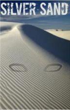 Silver Sand (Gaara Love Story) by Biggerheart