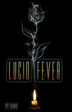LUCID FEVER (boyxman)( boyxboy) ( mpreg) by Sachivi6997