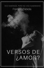 Versos de ¿AMOR? by Fran2002fabiola