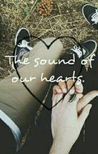 The Sound Of Our Hearts. by E_Morales