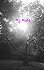 My Mate by DeitraWedd