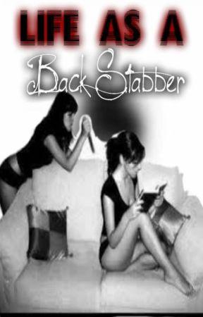 Life As A Backstabber by lovelynerdyathlete97