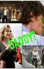 Daddy? (A Doctor Who Fanfiction) by MYBABYFABES