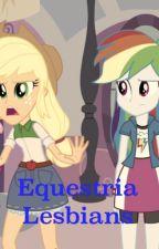 Equestria Lesbians by Cartoonprincess15