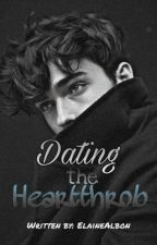 I'm Dating the Campus Heartthrob (REVISING) by ElaineAlbon
