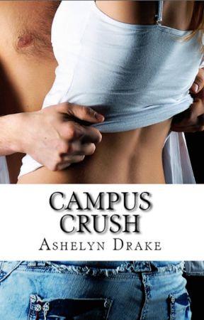 Campus Crush by AshelynDrake