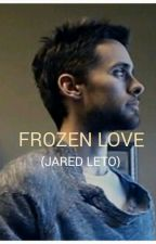 FROZEN LOVE by echelon_charlene