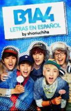 B1A4 letras en español by crystal_tears27